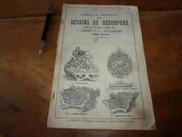 Catalogue Ancien DESSINS De DÉCOUPURES - Ed. Maison LORIN Père  - L. CHONET & Cie ,Succ., à Brioude (Hte Loire) - Straßenhandel Und Kleingewerbe