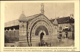 Cp Strasbourg Straßburg Elsass Bas Rhin, Festhalle Am Kleberplatz, Elsässisches Sängerfest 1863 - France
