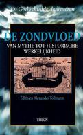 De Zondvloed Van Mythe Tot Historische Werkelijkheid - Books, Magazines, Comics
