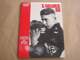 L' ORDRE SS Guerre 40 45 Armée Allemande Nazi Nazisme Hitler Heydrich Himmler Waffen SS Ordre Noir Schreck Goering - Guerre 1939-45