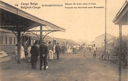 CONGO Belge -Elisabethville - Départ Du Train Pour Le Cap - Autres