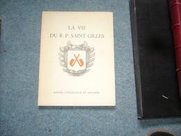 ( Antilles Martinique Rhum Languedoc Sigean ) La Vie Du R.P. Saint-Gilles - Books, Magazines, Comics