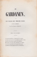 RARE 1852 FORTUNÉ CHAILAN LOU GARDANEN Signé Par Sa Veuve Felibrige Aubagne Jammes Occitan Conte Comique Provencal - Books, Magazines, Comics
