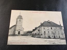 24 - CHARQUEMONT L'Eglise Et La Poste - 1905 Timbrée - France