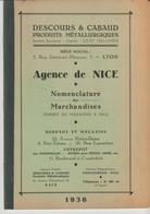 1936 - NOMENCLATURE DES MARCHANDISES - DESCOURS & CABAUD - AGENCE DE NICE - PRODUITS MÉTALLURGIQUES - T.B.E. - France