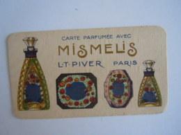 Carte Parfumée Avec Mismelis L.T. Piver Paris 8,8 X 5 Cm - Vintage (until 1960)