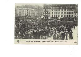 Cpa MILITARIA Arrivée Américains Paris 4 Juillet 1917 Place Hôtel De Ville Animation Soldats ECOLE PIGIER A L'Olivier - Personnages