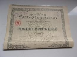 COMPAGNIE DU SUD MAROCAIN (fondateur) 1923 - Actions & Titres