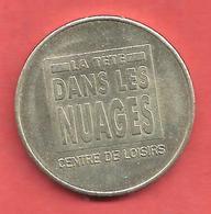 MEDAILLE , La Tête Dans Les Nuages , CENTRE DE LOISIRS - Professionals / Firms