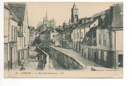 AMIENS La Rue Des Tanneurs - Amiens