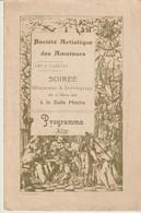 SOCIÉTÉ ARTISTIQUE DES AMATEURS - PARIS - PROGRAMME - SALLE HOCHE - 1901 - SOIRÉE MUSICALE & LITTÉRAIRE - LEGENDE MIANA - Programmes