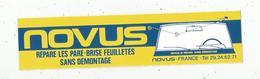 Autocollant ,  NOVUS Répare Les Pare-brise Feuilletés,  Frais Fr 1.55 E - Autocollants
