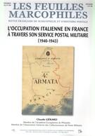 L'Occupation Italienne En France à Travers Son Service Postal Militaire (1940 - 1943 ) - Philately And Postal History