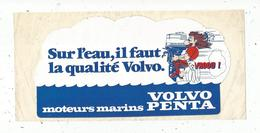 Autocollant ,  Moteurs Marins PENTA , Sur L'eau ,il Faut La Qualité VOLVO, 220 X 105 Mm ,  Frais Fr 1.75 E - Autocollants