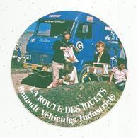 Autocollant ,  RENAULT VEHICULES INDUSTRIELS ,la Route Des Jouets, Diam.160 Mm ,  Frais Fr 1.95 E - Autocollants