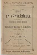 BUREAU PARITAIRE MUNICIPAL - SECTION DES CUISINIERS DE NICE ET DU LITTORAL - SOCIÉTÉ DE SECOURS MUTUELS - ANNUAIRE 1913 - Documents Historiques