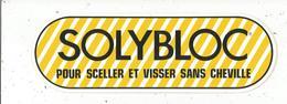 Autocollant ,  SOLYBLOC Pour Sceller Et Visser Sans Cheville,.230 X 75 Mm ,  Frais Fr 1.65 E - Autocollants