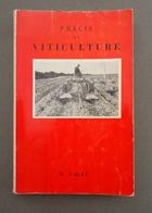 Viticulture Oenologie Agronomie - P. Galet - Précis De Viticulture  - 1970 -  Gravures Et Planches Couleurs - Nature