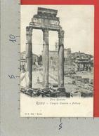 CARTOLINA NV ITALIA - ROMA - Foro Romano - Tempio Di Castore E Polluce - 9 X 14 - Roma (Rome)