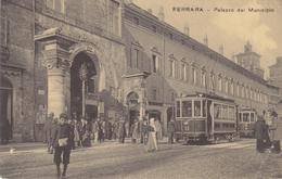 Ferrara -  Palazzo Del Municipio - Tram - Ferrara