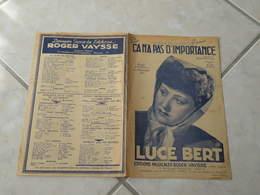 Ça N'a Pas D'importance (Luce Bert)-(Paroles Roger Vaysse)-(Musique José Sentis) Partition - Liederbücher