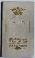Rare Guia Ilustrada Para El Viajero En San Sebastian 1911 Beau Guide Illustré De 145 Pages San Sébastien Hotchkiss - Géographie & Voyages