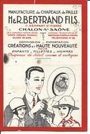 71 - Chalon-sur-Saône - Buvard Publicitaire - Manufacture De Chapeaux De Paille Bertrand Et Fils - Textile & Vestimentaire