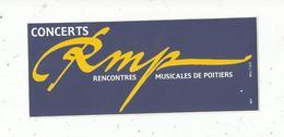 Autocollant ,  Concerts , Rencontres Musicales De POITIERS ,  RMP - Autocollants