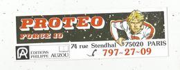 Autocollant ,  PROTEO Force 10 , PARIS , Bandes Dessinées,  éditions P. Auzou , 215  X 70 Mm ,  Frais Fr 1.65 E - Autocollants