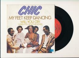 "CHIC  "" MY FEET KEEP DANCING "" Disque ATLANTIC 1979  TRES BON ETAT - Rock"