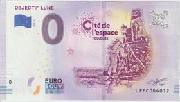 Billet Touristique 0 Euro Souvenir France 31 Toulouse Cité Espace Objectif Lune 2019-3 N°UEFC004012 - Essais Privés / Non-officiels