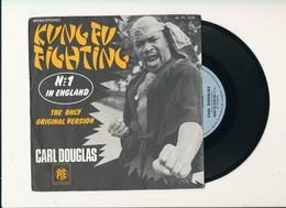 "CARL DOUGLAS "" KUNG FU FIGHTING  "" Disque PYE 1974 TRES BON ETAT - Rock"