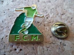PIN'S  FOOTBALL   FCM - Calcio