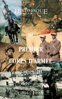 HISTORIQUE DU 1er CORPS D ARMEE 1804 1990 - Livres