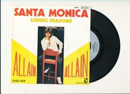 "ALAIN "" SANTA MONICA  "" Disque  DISC'AIR  TRES BON ETAT - Rock"
