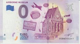 Billet Touristique 0 Euro Souvenir France 50 Airborne Museum - Sainte Mère Eglise 2019-3 N°UEBW000241 - Essais Privés / Non-officiels