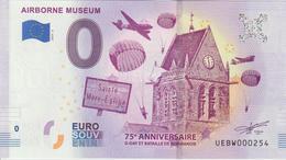 Billet Touristique 0 Euro Souvenir France 50 Airborne Museum - Sainte Mère Eglise 2019-3 N°UEBW000254 - Essais Privés / Non-officiels