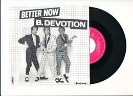 """B. DEVOTION """" BETTER NOW """" Disque  CARRERE 1980 TRES BON ETAT - Rock"""