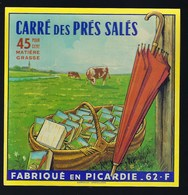 étiquette Fromage  Carré Des Près Salés  45%mg Fabriqué En Picardie 62 F Verton Beurrerie Fromagere De La Côte D'opale - Cheese