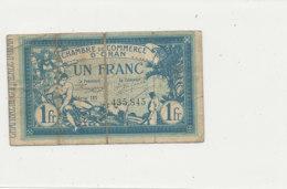 BILLET CHAMBRE DE COMMERCE - D'ORAN   UN FRANC  1915- - Chamber Of Commerce