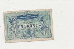 BILLET CHAMBRE DE COMMERCE -   DE  BERGERAC   UN FRANC  1920 - Cámara De Comercio