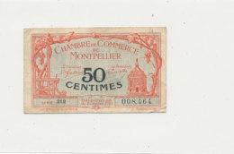 BILLET CHAMBRE DE COMMERCE -   DE MONTPELLIER  50 CENTIMES  1924 - Cámara De Comercio