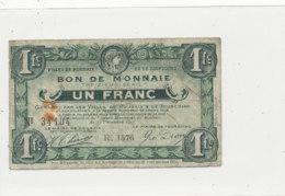 BILLET CHAMBRE DE COMMERCE   VILLE DE ROUBAIX ET DE TOURCOING  BON DE MONNAIE  UN FRANC - Cámara De Comercio