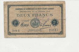 BILLET CHAMBRE DE COMMERCE  DE MONTLUCON -GANNAT   DEUX FRANCS   1918 - Cámara De Comercio