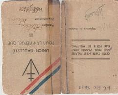 UNION GAULLISTE POUR LA 4° RÉPUBLIQUE - MEMBRE ACTIF - SEINE - AOÛT 1946 - AOÛT 1947 -MARCEL - Documentos Históricos