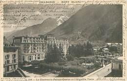 74  Chamonix - Mont Blanc - Le Chamonix Palace Casino Et L' Aiguille Verte   K 1242 - Chamonix-Mont-Blanc