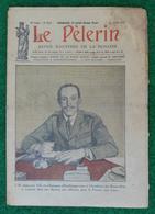 Revue Illustrée Le Pèlerin - N° 2572 - 11 Juillet 1926 - Alphonse XIII, Roi D'Espagne, Reçu à L'Académie Des Beaux Arts - Andere