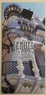 FOLLETO TURISTICO TERUEL RUTA EUROPEA DEL MODERNISMO - ESPAÑA. - Folletos Turísticos