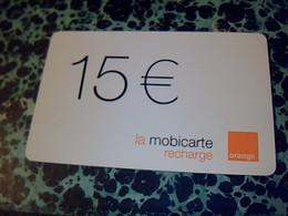 TELECARTE RECHARGE Mobicarte Occasion ORANGE 15 EUROS - Espacio