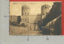 CARTOLINA NV ITALIA - ROMA - Porta Appia O S. Sebastiano - 9 X 14 - Roma (Rome)